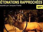 Détonations rapprochées C.J. Box, texte Jacques Frantz