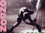 LONDON CALLING dernière cohérence rock Clash