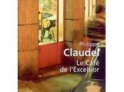"""Philippe Claudel café l'Excelsior"""""""