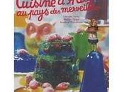 petite cuisine d'Alice pays merveilles; Christine Ferber, Philippe Model, Bernhard Winkelmann