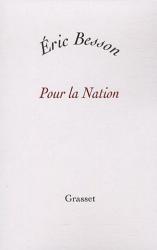 Pour la Nation : Éric Besson attaqué pour contrefaçon