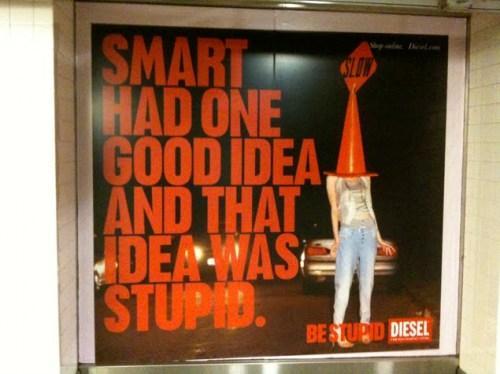 """Diesel part au combat : """"Be Stupid"""""""