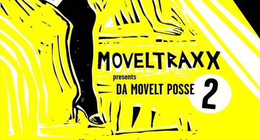 Moveltraxx presents DA MOVELT POSSE 2