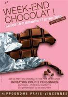 Week-end Chocolat à l'Hippodrome de Vincennes(invitations à demander)