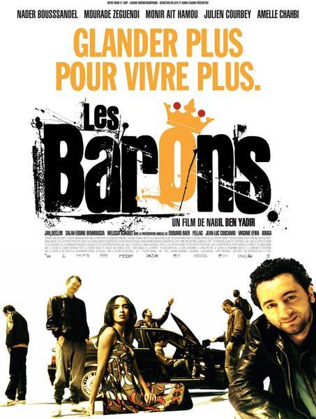 Les barons ... bande annonce du film qui nous fera glander