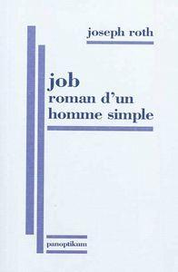 Joseph Roth - Job, roman d'un homme simple