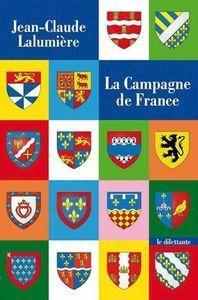 Jean-Claude Lalumière - La Campagne de France