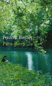 Frédéric Berthet - Paris-Berry