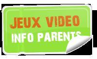 Lancement de Jeux video Info Parents