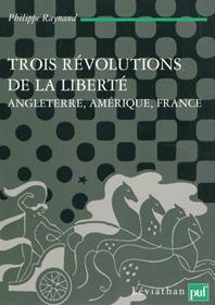 Critique de Trois révolutions de la liberté de Philippe Raynaud