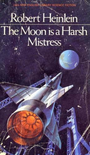 Robert A. Heinlein_1966_The Moon Is A Harsh Mistress.jpg