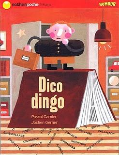 DICO DINGO - Pascal Garnier & Jochen Gerner