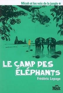 Micah et les voix de la jungle, tome 1 : Le camp des éléphants