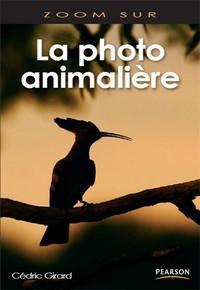 Livre : la photographie animalières