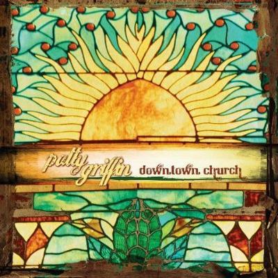 Downtown church, le nouvel album de Patty Griffin.