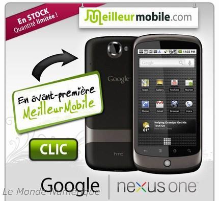 Le Nexus One est bel et bien disponible chez MeilleurMobile.com