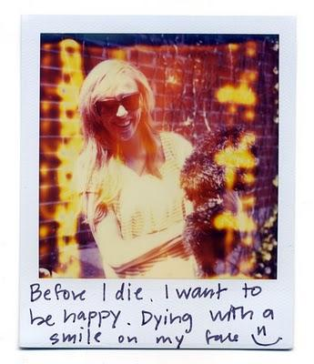 Before I died I want to...
