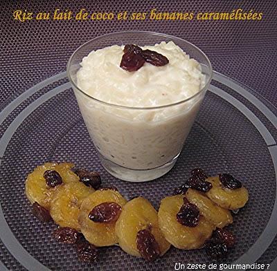 Riz au lait de coco et ses bananes caramélisées