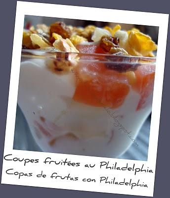 Coupes fruitées au Philadelphia - Copas con frutas y Philadelphia