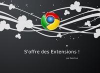 Nouvelles extensions de Google chrome