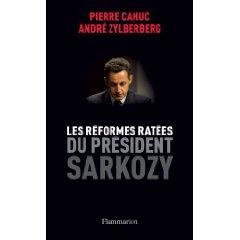 Les réformes ratées du président Sarkozy