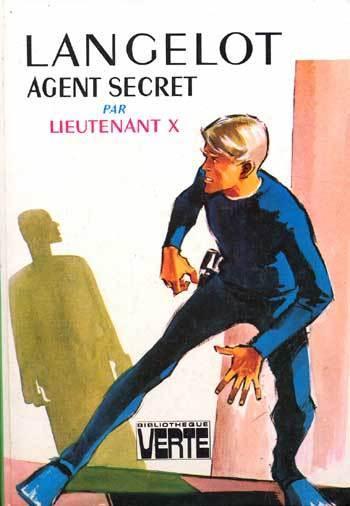 Lieutenant X - Langelot - Corinne - Larry J. Bash (43 ebooks)