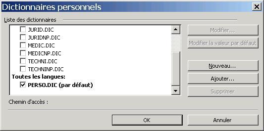 Définir un dictionnaire personnel par défaut sous word 2003