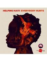 Helping Haiti : Everybody Hurts