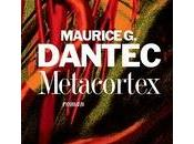 Gloire déclin Maurice Dantec