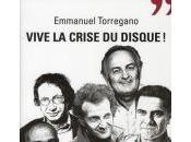 Vive crise disque Emmanuel Torregano