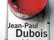 Vous plaisantez, monsieur Tanner Jean Paul Dubois