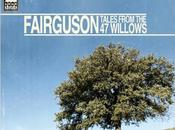 "Fairguson ""Tales From Willows"""