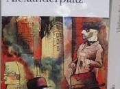 Berlin Alexanderplatz */Alfred Döblin