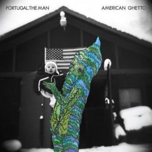 http://media.paperblog.fr/i/289/2895973/portugal-the-man-american-ghetto-2010-L-1.jpeg