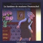 Le fantôme de Madame Dumouchel