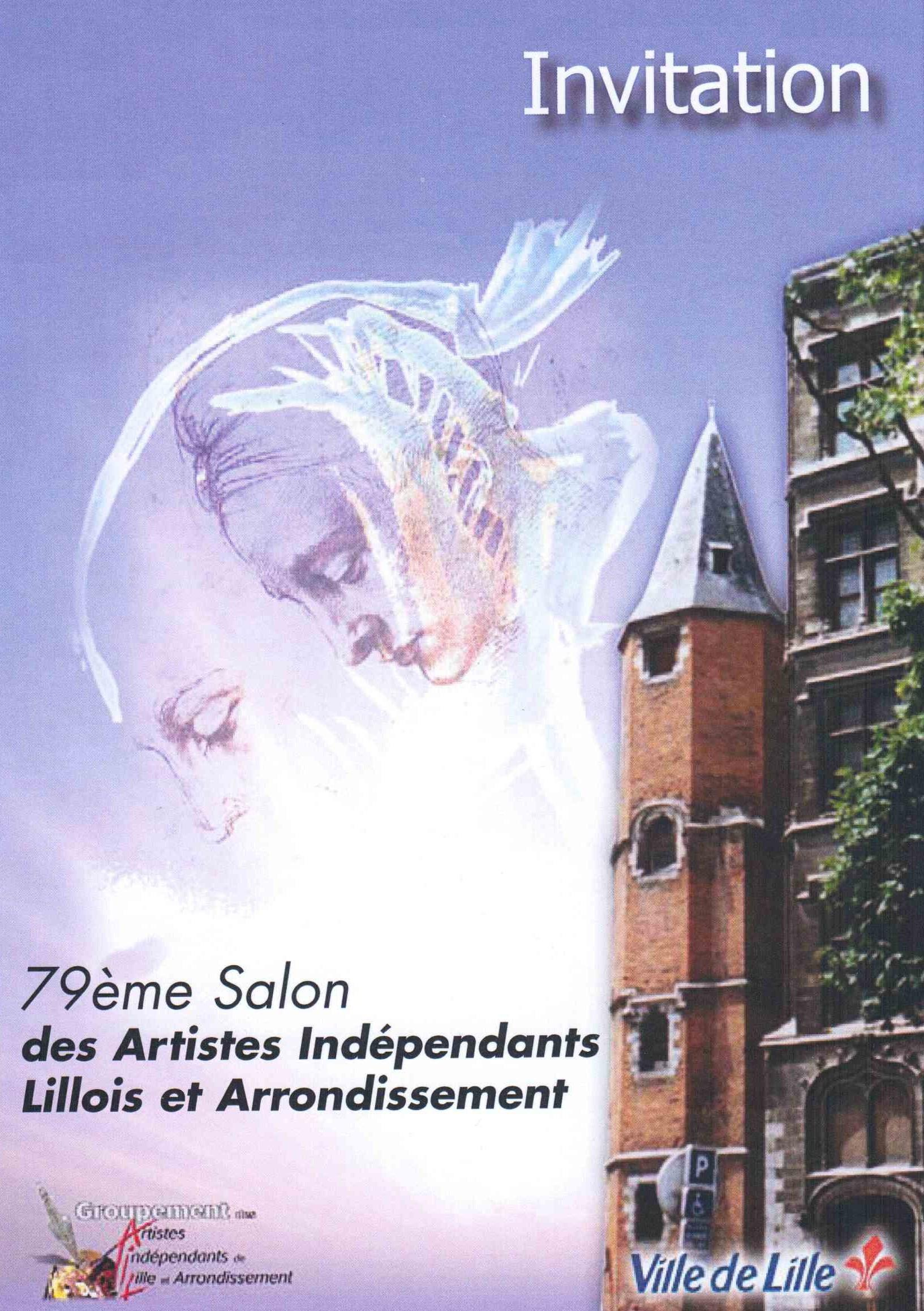 Salon des artistes ind pendants lille du 6 au 21 avril - Salon des vignerons independants lille ...