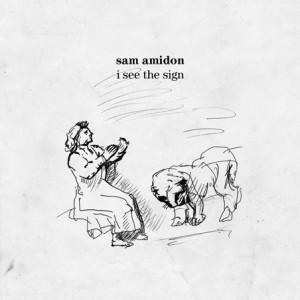 Sam Amidon – I See the Sign