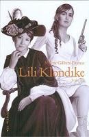 Lili Klondike tome 3, par Mylène GILBERT-DUMAS