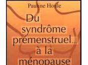 Livre semaine syndrome prémenstruel ménopause