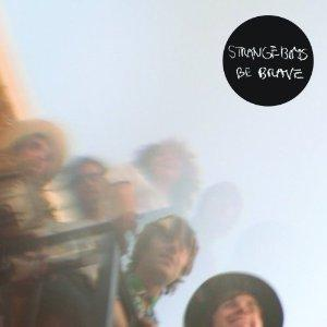 The Strange Boys (Be Brave) dans Rock