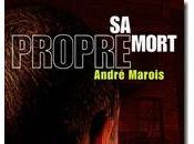 propre mort André Marois