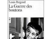 Guerre boutons, roman douzième année, Louis Pergaud