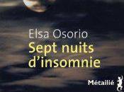 Sept nuits d'insomnie, Elsa Osorio
