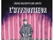 """""""L'hypnotiseur"""" Juan Saenz Valiente Pablo Santis (2010)"""