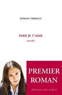 Paris, je t'aime, Myriam Thibault