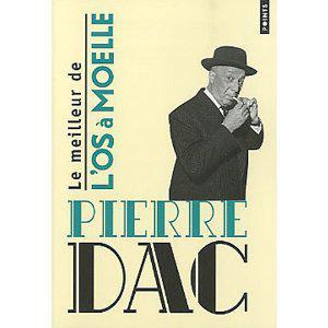 Pierre Dac - Le meilleur de l'os à Moelle
