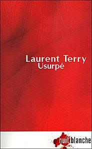 « Usurpé » par Laurent TERRY