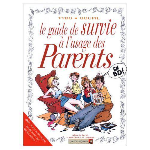 Le guide de survie à l'usage des parents