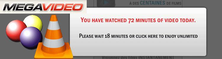 Contourner la limitation des 72 minutes de MegaVideo