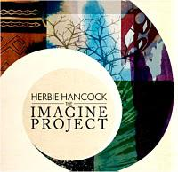 Herbie Hancock, The Imagine Project